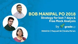Get ready for BOB Manipal PO - Strategy for last 7 days & Free Mock analysis by Experts