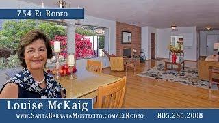 Santa Barbara Home On El Rodeo Road by Louise McKaig