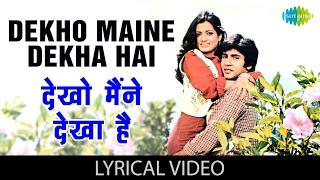 dekho maine dekha hai with lyrics देखो मैंने देखा है गाने के बोल love story gaurav vijayata