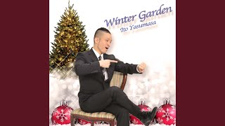 Provided to YouTube by TuneCore Japan Winter Garden · Yasumasa Ito Winter Garden ℗ 2015 株式会社エヌフォースプロモーション Released on: 2015-12-10 ...