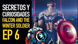 Falcon and the Winter Soldier Ep 6 I Secretos y curiosidades
