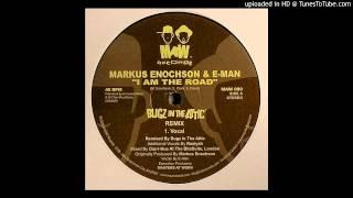 Markus Enochson & E-Man -- I Am The Road (Bugz In The Attic Remix)