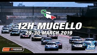 Hankook 12H MUGELLO 2019 - Race Part 1