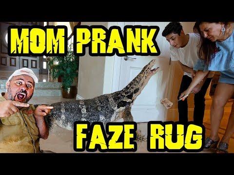 FAZE  RUG  MOM PRANK  with  (FAMOUS FRANK ) WOW !=