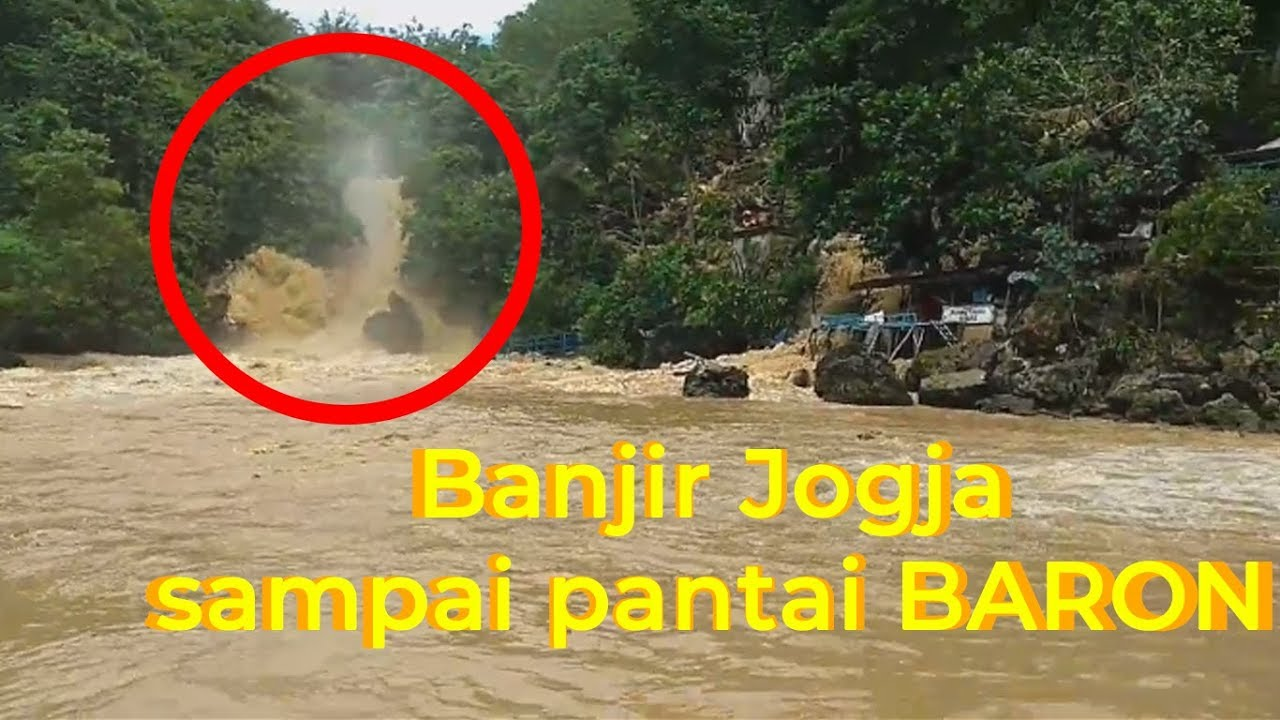 Luapan Banjir Jogja Sampai Pantai Baron Youtube