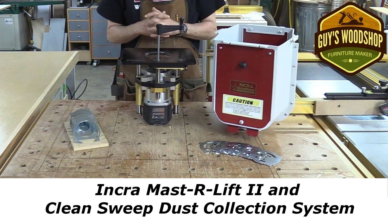 Incra mast r lift ii and clean sweep dust collection system youtube incra mast r lift ii and clean sweep dust collection system keyboard keysfo Image collections