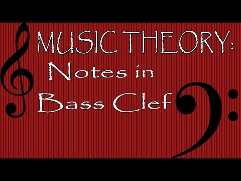 Music Theory: Notes in Bass Clef