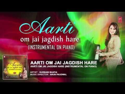 AARTI OM JAI JAGDISH HARE INSTRUMENTAL ON PIANO GURBANI BHATIA