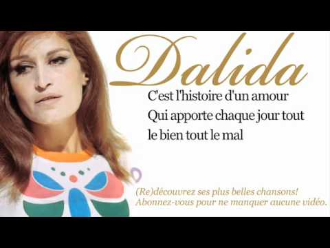 Dalida - Histoire d'un amour - Paroles (Lyrics)