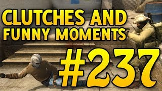CSGO Funny Moments and Clutches #237 - CAFM CS GO