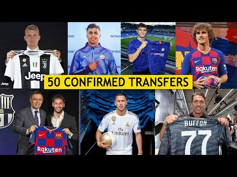 50 CONFIRMED SUMMER TRANSFERS 2019 Ft. Griezmann, Hazard, Neymar |HD