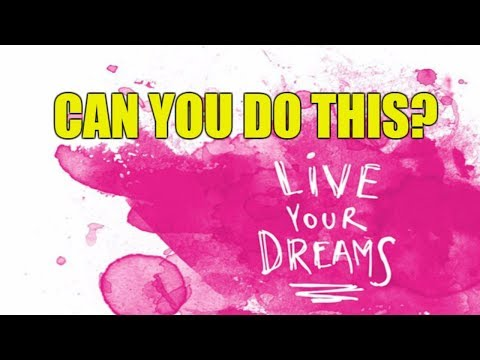 Life is Hard - Don't Give Up - Live Your Dreams