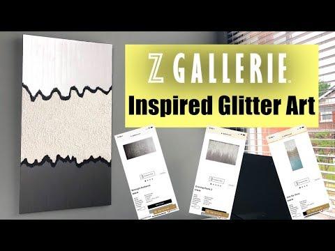 Z GALLERIE INSPIRED GLITTER ART! DIY UNDER $30!