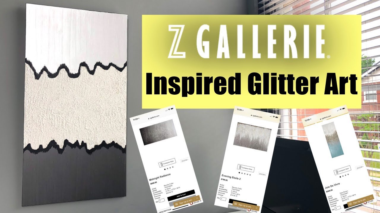 Z GALLERIE INSPIRED GLITTER ART! DIY UNDER $30! - YouTube