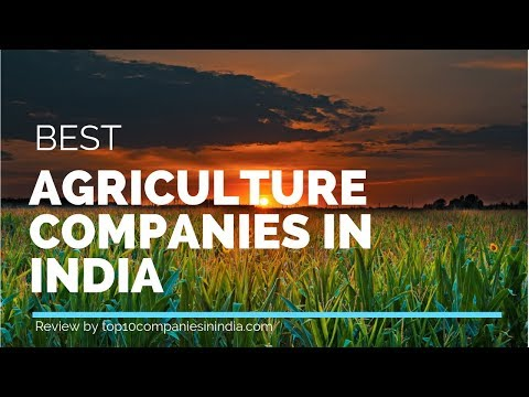 Top 10 Agriculture Companies In India | Agriculture Products Company