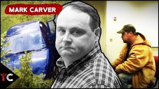 The Case of Mark Carver