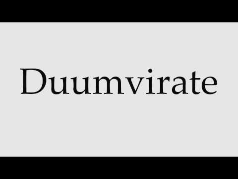 How to Pronounce Duumvirate