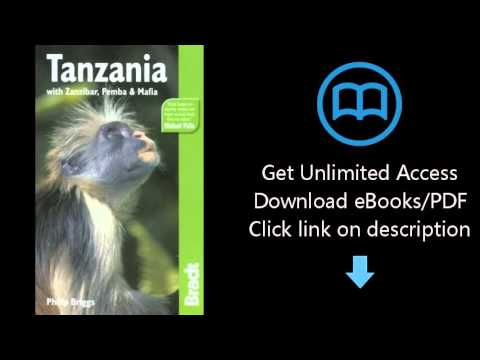 Tanzania, 5th: with Zanzibar, Pemba & Mafia (Bradt Travel Guide)