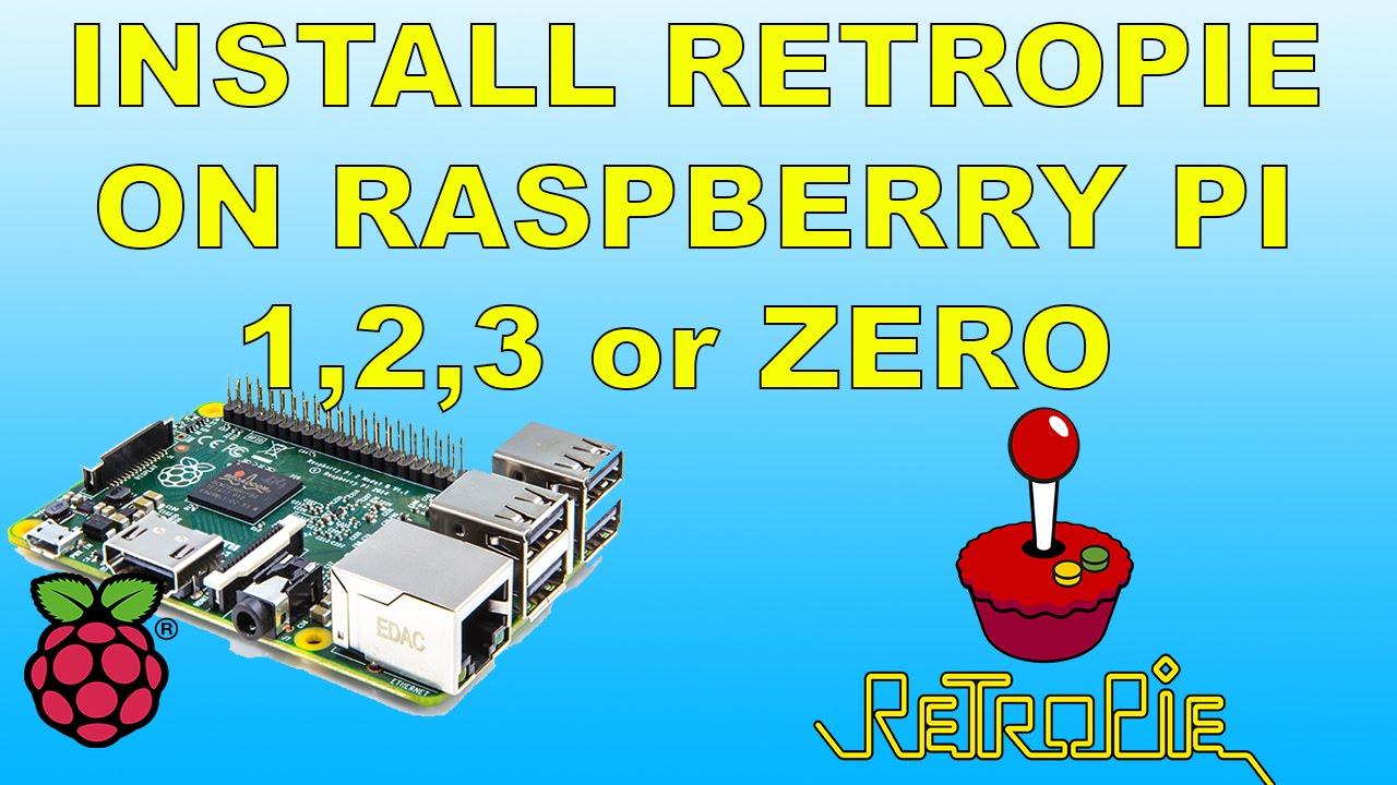How To Install Retropie And Install Roms On Raspberry Pi 1 , 2 , 3 or zero