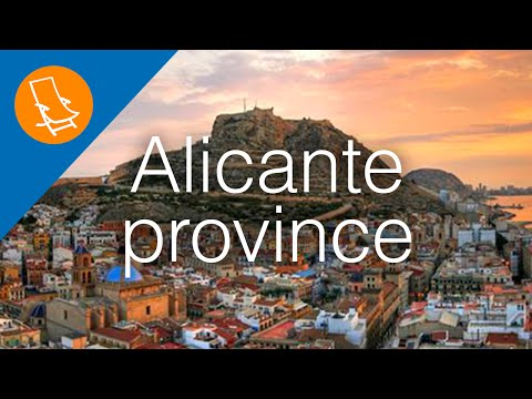 Alicante Province - Home to some of the best travel destinations in Spain