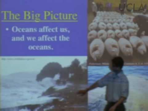Blue Planet: Oceanography, Lec 1, E&S Sci 15, UCLA