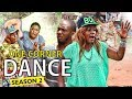 ONE CORNER DANCE 2 - 2017 LATEST NIGERIAN NOLLYWOOD MOVIES