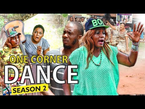 Download ONE CORNER DANCE 2 - 2017 LATEST NIGERIAN NOLLYWOOD MOVIES