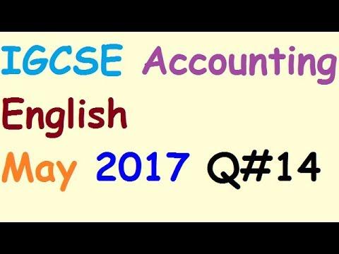 [English] | IGCSE Accounting | May 2017 Q#14 | Accounting Online Classes | O Levels Accounting