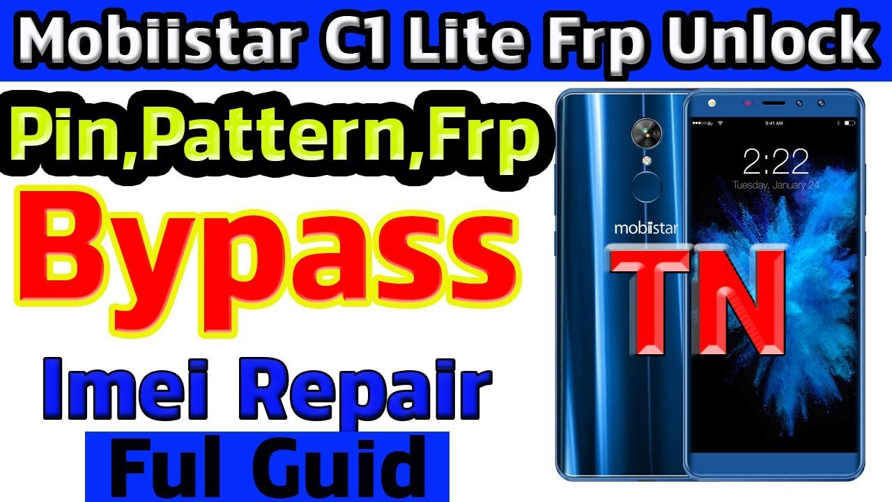 Mobiistar C1 Lite Frp Bypass Flashing Done Imei Repair 100% Tested