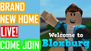 🔴BRAND NEW HOME!!! COME JOIN!! (Bloxburg RobloX)🔴