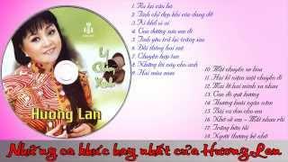 HƯƠNG LAN - Những bài hát nhạc vàng hay nhất của HƯƠNG LAN