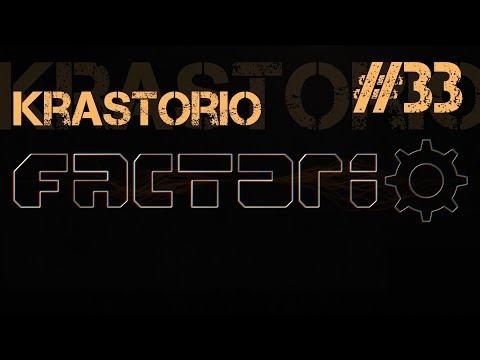 Krastorio Ep.33 - Factorio Modded (rus) (перезалив 1080р)