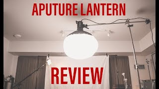 APUTURE LANTERN UNBOXING AND REVIEW