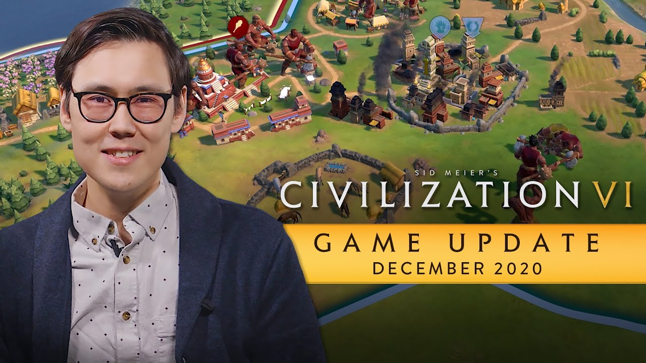 Civilization VI Game Update - December 2020