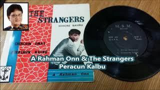 A Rahman Onn & The Stranger - Peracun Kalbu. + Lirik