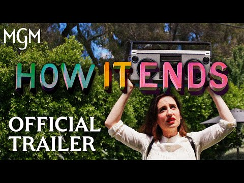 How It Ends | Official Trailer | MGM Studios