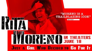 Rita Moreno: Just a Girl Who Decided To Go For It -Official Trailer   In Theaters June 18