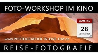 "FOTO-WORKSHOP ""REISE-FOTOGRAFIE"" AM 28. SEPT. IM KINO ""CASINO"" ASCHAFFENBURG"