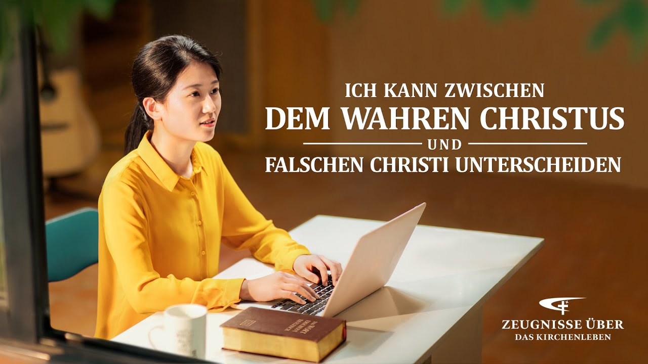 Christliches Zeugnis | Ich kann zwischen dem wahren Christus und falschen Christi unterscheiden