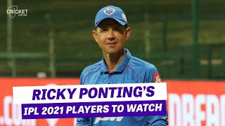 Ricky Ponting picks his players to watch in IPL 2021