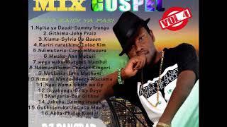 Latest Kikuyu gospel mix vol 4. 2018 By DJ PAngraz