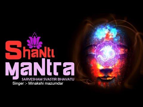 MORNING SHANTI MANTRA :- SARVESHAM SVASTIR BHAVATU ~ PEACEFUL MANTRA ~ VERY BEAUTIFUL SONG