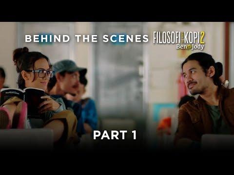 "FILOSOFI KOPI 2: BEN & JODY - Behind The Scenes ""Part 1"""