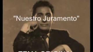 Olimpo Cárdenas - Nuestro Juramento - PRIMERA VERSION ORIGINAL - Colección Lujomar.wmv.wmv