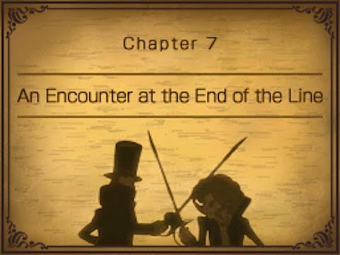 Professor Layton and Pandora's Box #12 ~ Chapter 7 - An Encounter at the End of the Line