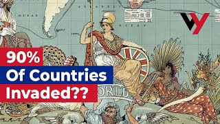 Have the British really invaded 90% of the countries in the world?