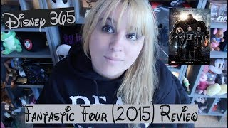 FANTASTIC FOUR (2015) || A Disney 365 Review