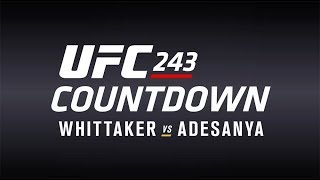 Download UFC 243 Conteo Regresivo: Whittaker vs Adesanya Mp3 and Videos