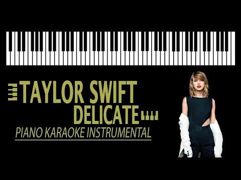 TAYLOR SWIFT - Delicate KARAOKE (Piano Instrumental)