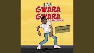 Gwara Gwara (Baddest Version)